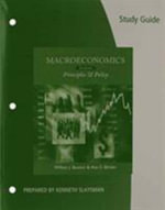 Study Guide for Baumol/Blinder's Macroeconomics : Principles and Policy, 12th - Professor of Economics William J Baumol