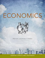 Economics : Private and Public Choice - James D Gwartney