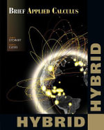 Brief Applied Calculus, Hybrid - James Stewart