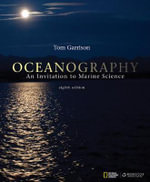 Oceanography : An Invitation to Marine Science: 8th edition, 2012  - Tom S Garrison
