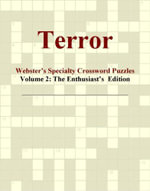 Terror - Webster's Specialty Crossword Puzzles, Volume 2 : The Enthusiast's  Edition - Inc. ICON Group International