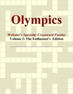Olympics - Webster's Specialty Crossword Puzzles, Volume 2 : The Enthusiast's  Edition - Inc. ICON Group International