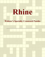 Rhine - Webster's Specialty Crossword Puzzles - Inc. ICON Group International