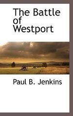 The Battle of Westport - Paul Burrill Jenkins