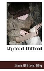 Rhymes of Childhood - James Whitcomb Riley