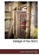 Rubaiyat of Doc Sifers - James Whitcomb Riley