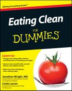 Eating Clean For Dummies - Jonathan V. Wright