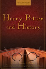 Harry Potter and History - Nancy Reagin