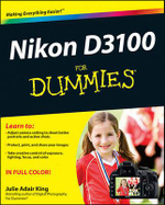 Nikon D3100 for Dummies : For Dummies (Lifestyles Paperback) - Julie Adair King