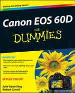 Canon EOS 60D for Dummies - Julie Adair King