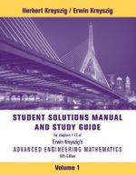 Advanced Engineering Mathematics : Student Solutions Manual - Erwin Kreyszig