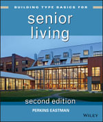 Building Type Basics for Senior Living - Bradford Perkins