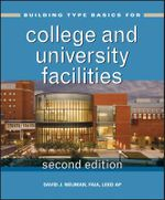 Building Type Basics for College and University Facilities : Buildings in a North Pennines Landscape - David J. Neuman