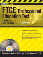 CliffsNotes FTCE Professional Education Test : with CD-ROM - Sandra Luna McCune