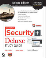 CompTIA Security+ Deluxe Study Guide : Exam SY0-301 - Emmett Dulaney