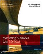 Mastering AutoCAD Civil 3D 2012 - Rick Graham