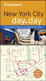 Frommer's New York City Day By Day : 3rd Edition - Alexis Lipsitz Flippin