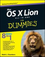 Mac OS X Lion All-In-One for Dummies : For Dummies (Lifestyles Paperback) - Mark Chambers