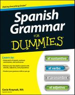 Spanish Grammar For Dummies - Cecie Kraynak