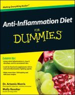 Anti-inflammation Diet for Dummies - Artemis Morris
