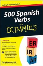 500 Spanish Verbs For Dummies : with CD - Mary Kraynak