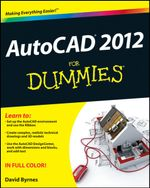 AutoCAD 2012 For Dummies - David Byrnes
