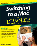 Switching to a Mac for Dummies : Mac OS X Lion Edition - Arnold Reinhold