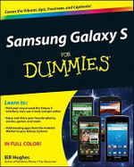 Samsung Galaxy S for Dummies : For Dummies - Bill Hughes