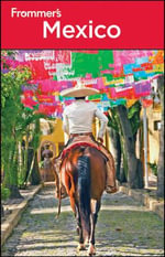 Frommer's Mexico : 17th Edition - David Baird