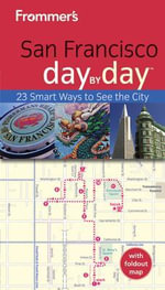 Frommer's San Francisco Day By Day : Frommer's Day by Day - Pocket - Matthew Poole