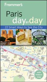 Frommer's Paris Day By Day : Frommer's Day by Day - Pocket - Anna E. Brooke