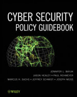 Cybersecurity Policy Guidebook : An Introduction - Jennifer L. Bayuk