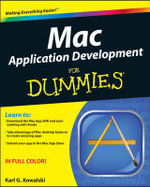 Mac Application Development for Dummies - Karl G. Kowalski