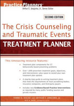 The Crisis Counseling and Traumatic Events Treatment Planner : PracticePlanners - Tammi D. Kolski