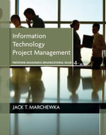 Information Technology Project Management : with CD-ROM - Jack T. Marchewka