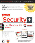 CompTIA Security+ Certification Kit : Exam SY0-301 Includes CD Set - Emmett Dulaney