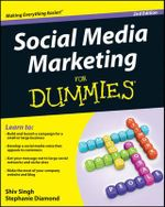 Social Media Marketing For Dummies : For Dummies (Computers) - Shiv Singh
