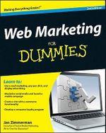 Web Marketing for Dummies : 3rd Edition - Jan Zimmerman