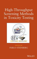 High-Throughput Screening Methods in Toxicity Testing