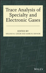 Trace Analysis of Specialty and Electronic Gases : Methods and Applications
