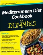 The Mediterranean Diet Cookbook For Dummies - Meri Raffetto