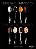 Trucos of the Palate : Scientific Cuisine Demystified - Jose Sanchez