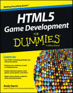 HTML5 Game Development For Dummies - Andy Harris