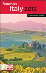 Frommer's Italy 2012 (International Edition) : Frommer's Complete Colour Guides - Darwin Porter