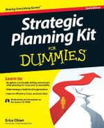 Strategic Planning Kit for Dummies : 2nd Edition - Erica Olsen