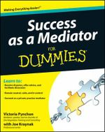 Success as a Mediator For Dummies : For Dummies (Lifestyles Paperback) - Victoria Pynchon