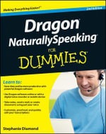 Dragon NaturallySpeaking For Dummies - Stephanie Diamond