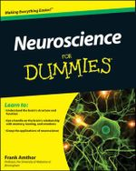 Neuroscience for Dummies : For Dummies - Frank Amthor