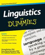 Linguistics For Dummies : For Dummies (Lifestyles Paperback) - Rose-Marie Dechaine