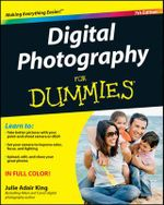 Digital Photography for Dummies : 7th Edition - Julie Adair King